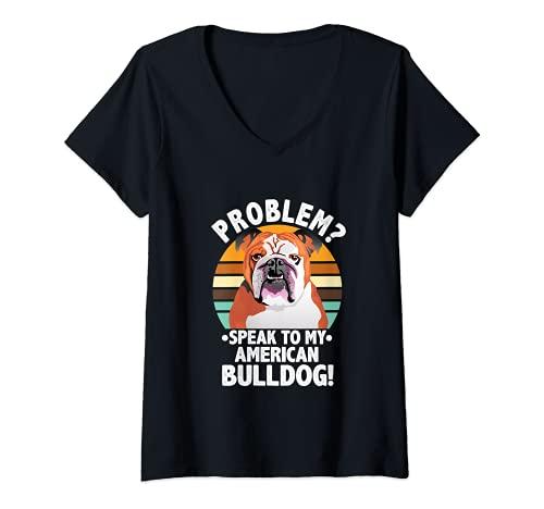 Mujer Problem? American Bulldog Dog Funny Vintage Retro Camiseta Cuello V
