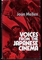 Mellen Voices from the Japanese Cinema (Cloth)
