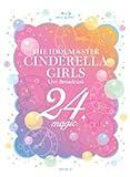【Blu-ray】THE IDOLM@STER CINDERELLA GIRLS Live Broadcast 24magic image