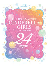 【Blu-ray】THE IDOLM@STER CINDERELLA GIRLS Live Broadcast 24magic