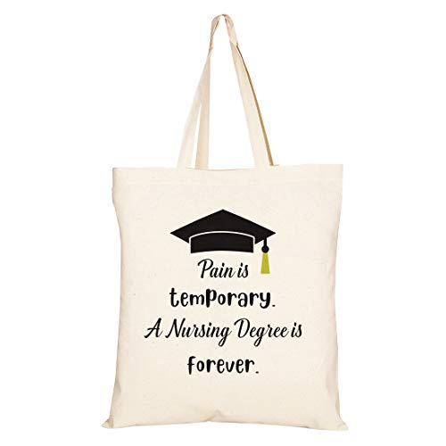 Pain Is Temporary A Nursing Degree Is Forever - Tote Bag Gifts For Nurse Graduation - Graduation Gift For Student Classmate Sisters  Girls  Women  Best Friends