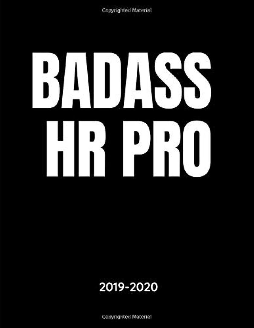 性格モットーバルクBadass HR Pro - 2019 - 2020: Human Resources Weekly Calendar Planner - 18 Months - Journal Notebook