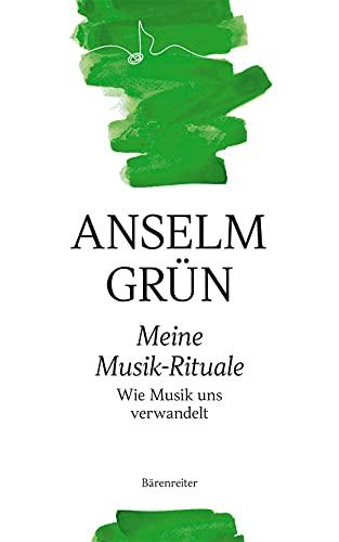 Meine Musik-Rituale -Wie Musik uns verwandelt-. Buch