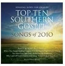 Top Ten Southern Gospel Songs of 2010