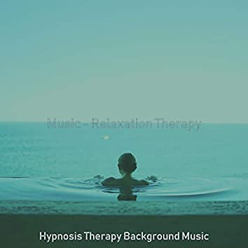 Music - Relaxation Therapy