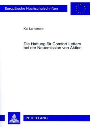 Die Haftung für Comfort Letters bei der Neuemission von Aktien (Europäische Hochschulschriften Recht, Band 4592)