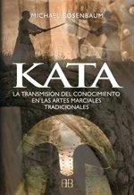 Kata: La transmisión del conocimiento en las artes marciales tradicionales