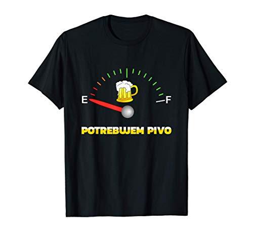 Ich brauche Bier POTREBUJEM PIVO Slowakisch für Party T-Shirt