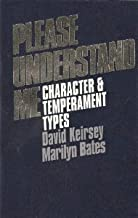 Please Understand Me: Character and Temperament Types [Paperback] [1984] 5th Ed. David Keirsey, Marilyn Bates