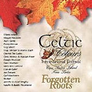 Celtic Colours: Forgotten Roots