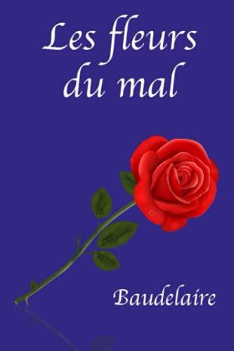 Les Fleurs du mal (Baudelaire): édition annotée