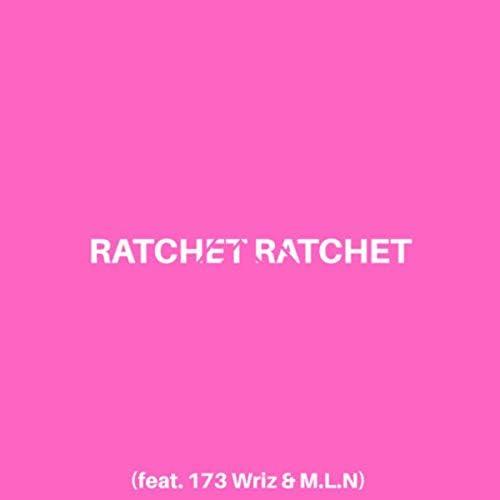 Lil Chainz feat. 173 Wriz & M.L.N