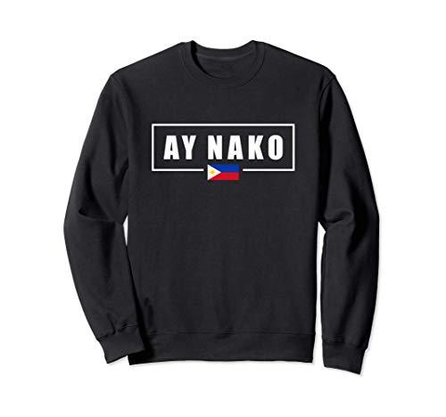 Ay Nako Philippines Filipino Sweatshirt