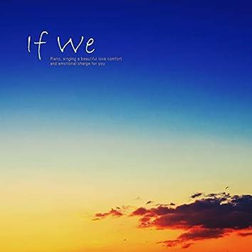 If We
