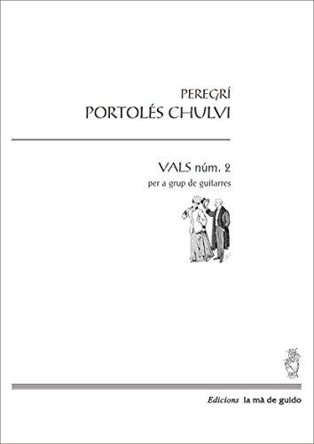Vals num.2: Per a grup de guitarra (Catalan Edition)