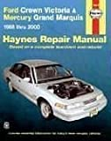 Haynes Ford Crown Victoria and Mercury Grand Marquis, 1988-2000 Manuals