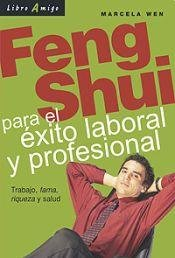 Feng Shui Para El Exito Laboral y Profesional