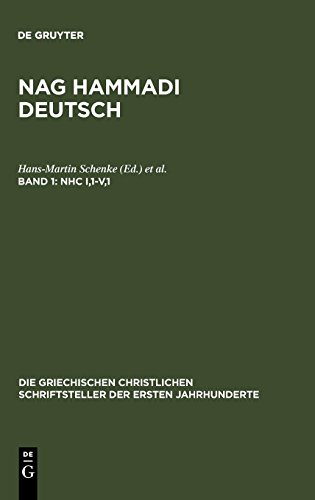 Nag Hammadi Deutsch: NHC I,1-V,1: (Koptisch-Gnostische Schriften, 2) (Die griechischen christlichen Schriftsteller der ersten Jahrhunderte)