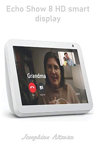 Echo Show 8 HD smart display: with Alexa – stay connected with video calling - Sandstone Echo Show 8 -- HD smart display