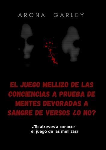 EL JUEGO MELLIZO DE LAS CONCIENCIAS A PRUEBA DE MENTES DEVORADAS A...