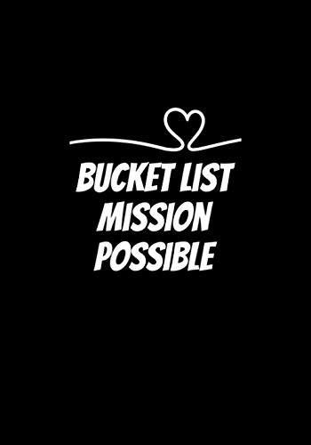 BUCKET LIST MISSION POSSIBLE: Bucket List Journals For Couples New Ideas Creativity And Inspirational Fun Adventure Challenge Couples Scratch Off Book ... List Journals for Couples by Amanda Randolph)