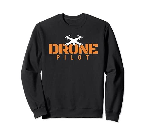Drone Pilot I Vuelo de drones Hobby Fabricación de Sudadera
