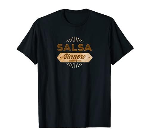 Salsa Siempre - Salsa Danza Camiseta