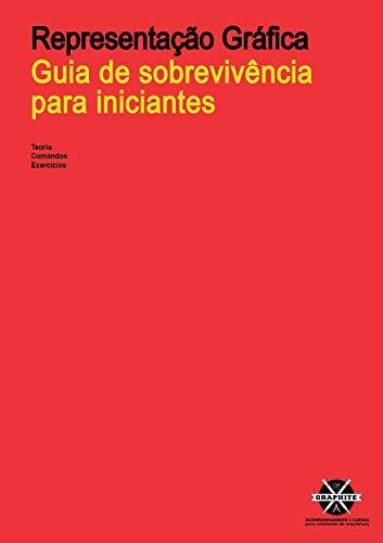 REPRESENTAÇÃO GRÁFICA PARA ARQUITETURA E ENGENHARIA: Desenho técnico