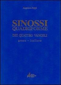 Sinossi quadriforme dei quattro vangeli. Testo greco e italiano