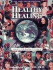Healthy Healing: An Alternative Healing Reference