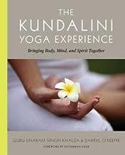 Dharma Singh Khalsa: The Kundalini Yoga Experience : Bringing Body, Mind, and Spirit Together (Paperback); 2002 Edition