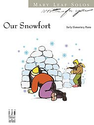 Our Snowfort - Mary Leaf Solos (Written for You) - Early Elem. Piano
