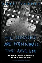 The Inmates Are Running the Asylum 1st (first) edition Text Only