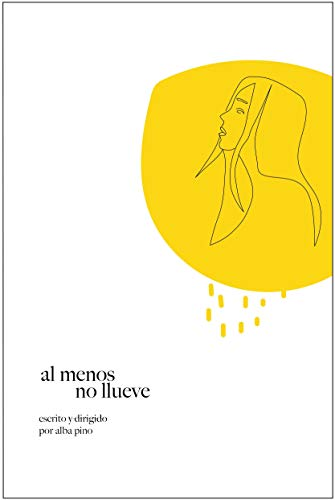 Al menos no llueve de Alba Pino