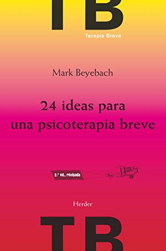 24 ideas para una psicoterapia breve (2ª ed.)