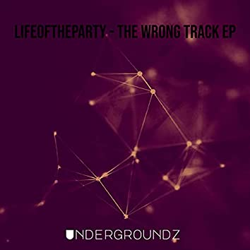 The Wrong Track EP