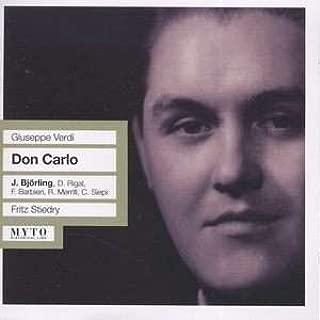 Verdi: Don Carlo [New York -- November 11, 1950; Bjorling (Bjoerling), Merrill, Barbieri, Siepi, Hines, Rigal, Amara; Stiedry] [2007 Reissue on Myto]