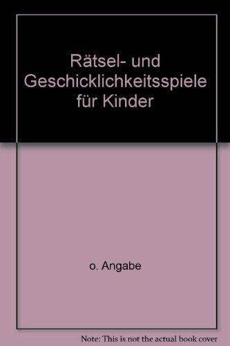 Rätsel- und Geschicklichkeitsspiele für Kinder - bk1720