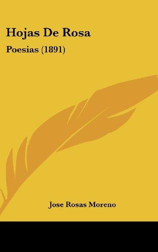 Hojas de Rosa: Poesias (1891)