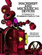 Machinery and Mechanical Devices: A Treasury of Nineteenth-Century Cuts (Dover Pictorial Archive Series)