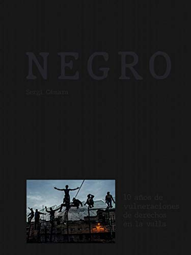 Negro: 10 años de vulneraciones de derechos en la valla