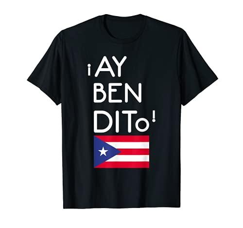 Puerto Rico Flag Puerto Rican Boricua Boriqua Ay Bendito T-Shirt