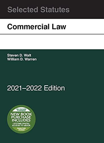 Compare Textbook Prices for Commercial Law, Selected Statutes, 2021-2022 2021 Edition ISBN 9781647088781 by Walt, Steven,Warren, William