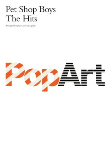 Pet Shop Boys: Pop Art: The Hits-Music Book