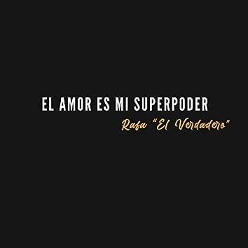 El Amor Es Mi Superpoder