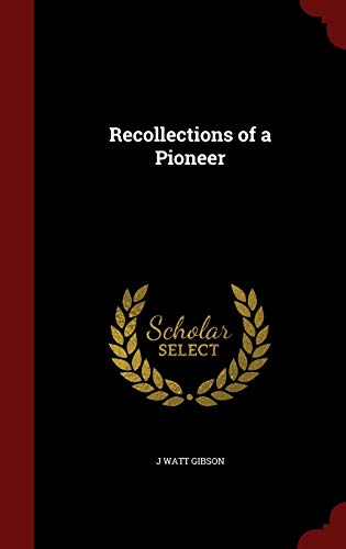 Recollections of a Pioneer