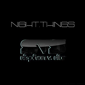 Night Things EP