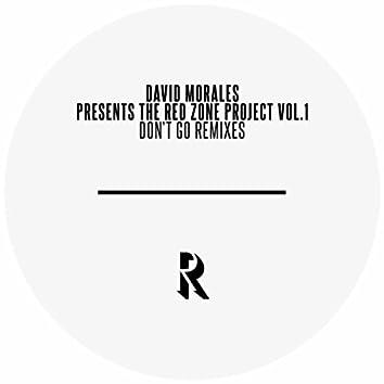David Morales presents The Red Zone Project Vol.1 - Don't Go (Remixes)