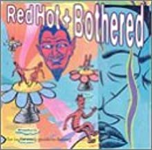 Red Hot & Bothered 3 by Various (1995-08-14)