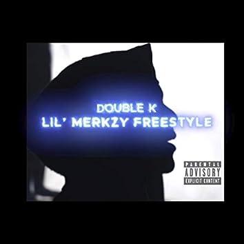 LIL' Merkzy Freestyle